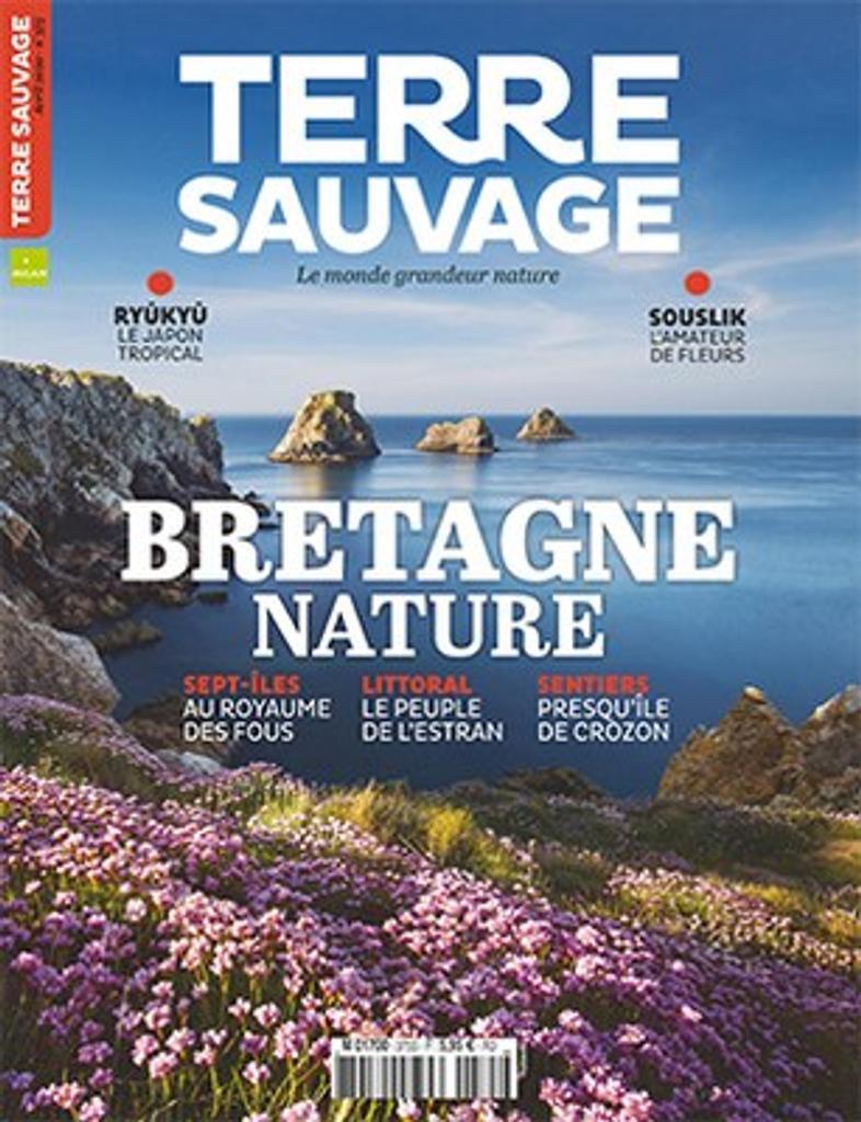 Terre sauvage : Vivre la nature! | Kermel, Eric de. Directeur de publication