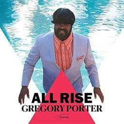 All rise   Porter, Gregory (1971-....). Chanteur