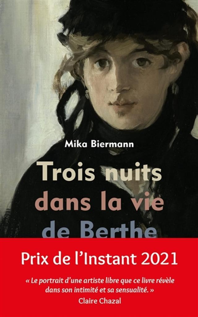 Trois nuits dans la vie de Berthe Morisot |