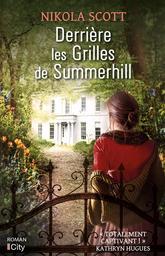 Derrière les grilles de Summerhill | Scott, Nikola. Auteur