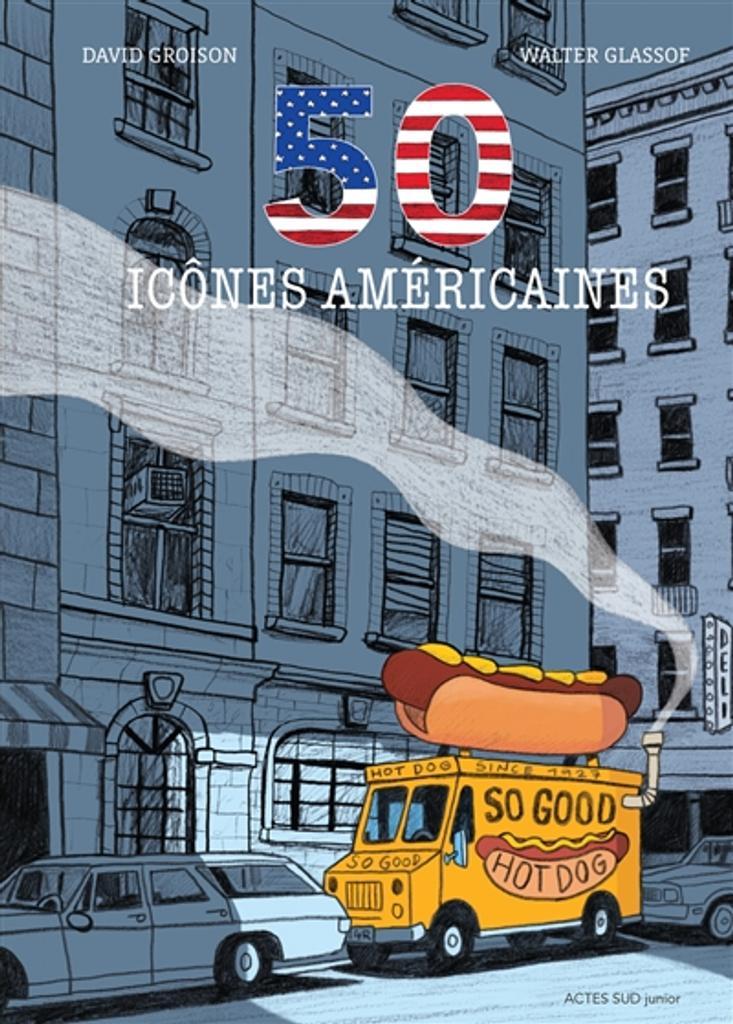 50 [Cinquante] icônes américaines |