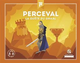 Perceval la quête du Graal | Crété, Patricia. Auteur