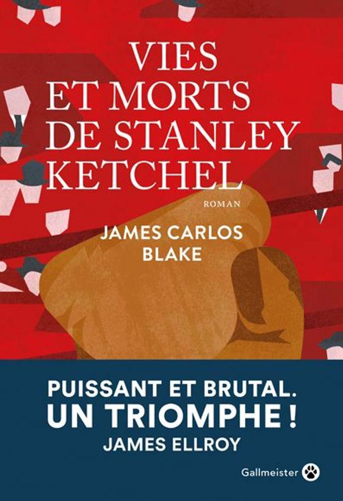 Vies et morts de Stanley Ketchel |