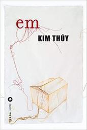 Em | Thùy, Kim (1968-....). Auteur