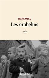 Les Orphelins | Bessora (1968-....). Auteur