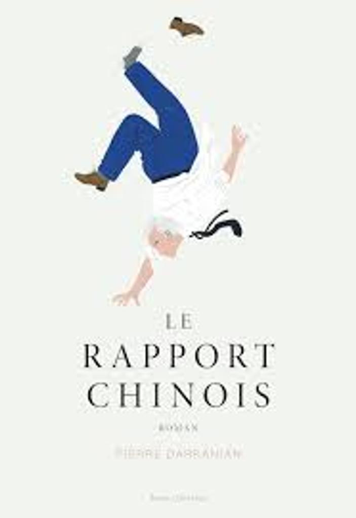 Le Rapport chinois / Pierre Darkanian |