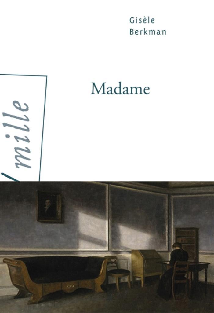 Madame / Gisèle Berkman |